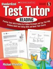 Standardized Test Tutor: Reading: Grade 5: Practice Tests With Question-by-Quest