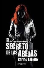 El secreto de las abejas: Un caso del cabo Holmes (Volume 3) (Spanish Edition)
