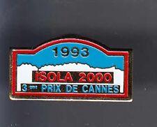 RARE PINS PIN'S .. AUTO CAR RALLYE PRIX DE CANNES 06 ISOLA 2000 1993 ~BA