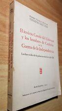 EL INVICTO CONDE DE LLOBREGAT EN LA GUERRA DE LA INDEPENDENCIA Isidro Clopas