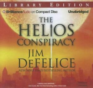 The Helios Conspiracy by Jim DeFelice (2012, Compact Disc, Unabridged edition)