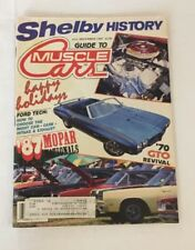 Musclecar Cars Magazine 1987 Shelby History Mopar Nationals GTO Revival BB