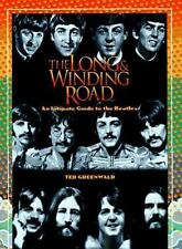 The Long and Winding Road by Ted Greenwald (1997, Hardcover)