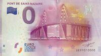 BILLET 0  EURO PONT DE SAINT NAZAIRE   FRANCE 2016 NUMERO 10000 DERNIER