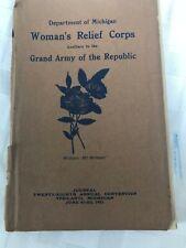 Journal Women's Relief Corps of Michigan 1911 Aux to the GAR Civil War