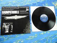 RAUMPATROUILLE♫ PETER THOMAS SOUND ORCHESTER ♫ RARE TOP LP RECORDS #11A