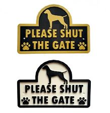 Vizsla - Please Shut The Gate - 3D Dog Plaque - House Garden Door Wall Sign