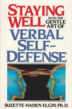 Staying Well with the Gentle Art of Verbal Self-De