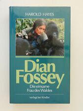 Dian Fossey Die einsame Frau des Waldes Harold Hayes