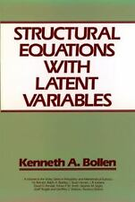 Structural Equations with Latent Variables: By Bollen, Kenneth A.