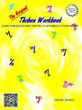 The Original Theban Workbook : Learn to Read and Write the Witches Alphabet...