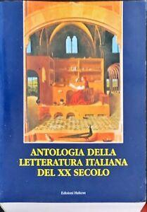 ANTOLOGIA DELLA LETTERATURA ITALIANA DEL XX SECOLO - HELICON 2000