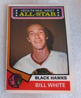 1974-75 OPC #136 Chicago Black Hawks Bill White 1973-74 All-Star NHL West! NM D