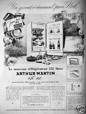PUBLICITÉ ARTHUR MARTIN LE NOUVEAU RÉFRIGÉRATEUR 135 LITRES EST NÉ POUR NOËL