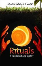 Rituals: A Faye Longchamp Mystery (Faye Longchamp Series) by Mary Anna Evans