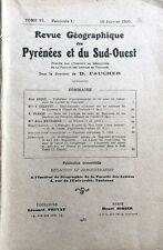 Rev.GEOGRAPHIQUE PYRENEES &SUD-OUEST1935-TomeVI F1:LANDES GASC./NAUROUZE/SIDOBRE