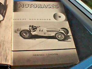 Motoraces by George Monkhouse - Hardback, 1937?