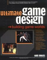 Ultimate Game Design: Building Game Worlds by Tom Meigs