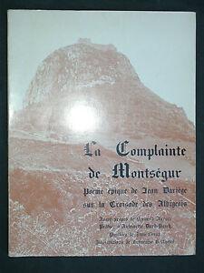 Dariège J. - Complainte de Montségur poème épique Croisade Albigeois Signé 1972