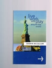 Live, Work and Play around the World by Sharyn McCullum