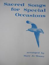 Mary Jo Moore Piano Book/Sacred Songs for Special Occasions/Home School Friendly