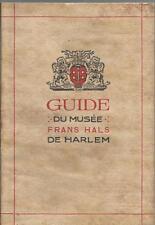 J. O. KRONIG: GUIDE DU MUSEE FRANS HALS DE HARLEM _ DE ERVEN F. BOHN 1911