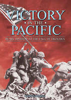 Good, Victory in the Pacific: Pearl Harbour to the Fall of Okinawa, Farrington,