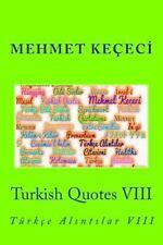 Series of Proverbs from the Past: Turkish Quotes VIII : Türkçe Alıntılar...