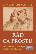 Rad Ca Prostu' : Fals Tratat de Rasologie, Scris in Cusca Rasului by...