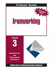 USED (VG) Ironworking: Trainee Guide Level 3 by NCCER