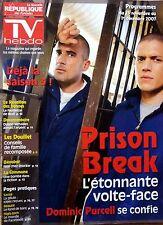 Mag TV HEBDO 2007: PRISON BREAK_DOMINIC PURCELL WENTWORTH MILLER