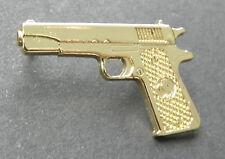 COLT 45 REVOLVER 1911 PISTOL GUN GOLD COLOR LAPEL PIN BADGE APPROX 1 INCH