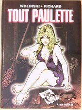 BD RARE / TOUT PAULETTE / WOLINSKI & PICHARD / INTEGRALE 480 PAGES / EO 1998
