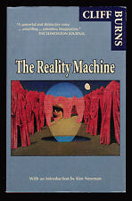 Cliff Burns, The Reality Machine, Black Dog Press, 1997 - PBO Signed by Author