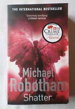 Michael Robotham: SHATTER - Joseph O'Loughlin #3 [Paperback Book]