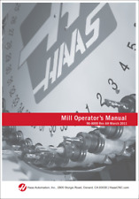 HAAS 96-8000 MILL OPERATOR MANUAL REV AH MARCH 2011 REPRINTED COMB BOUND