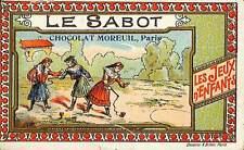 """CHROMO CHOCOLAT MOREUIL PARIS """" LES JEUX D' ENFANTS """" LE SABOT"""