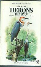 Guide des herons du Monde par Hancock et Kushlan  chez Delachaux et Niestlé