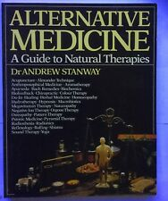 Alternative medicine  - A guide to Natural therapies - Dr Andrew Stanton  PB vgc