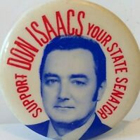 1960s Delaware Election Political Campaign Pin Don Isaacs Senator Vtg Pinback