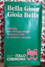 Bella Gioia Italocremona