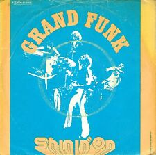 "7"" Grand Funk Railroad – Shinin On // Germany 1974"