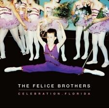 Celebration, Florida by The Felice Brothers (Vinyl, May-2011, Fat Possum)