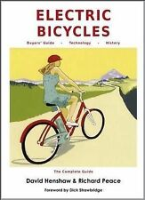 Electric Bicycles,Peace, Richard, Henshaw, David,Excellent Book mon0000113663