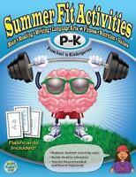 Summer Fit Preschool to Kindergarten: Math, Reading, Writing, Language Arts + Fi
