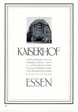 Kaiserhof Essen Lindenallee XL Reklame 1929 Direktor Preuss Werbung Hotel