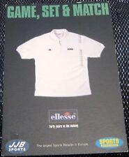 Advertising Ellesse Fashion JJB Sports Game set & Match - posted 2001