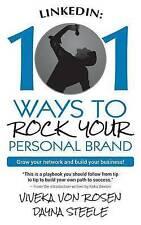 Linkedin 101 Ways Rock Your Personal Brand Grow Your Network by Rosen Viveka Von