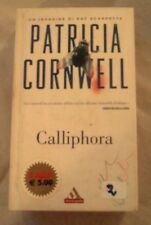 """DALLA MIA COLLEZIONE PATRICIA CORNWELL  : """"CALLIPHORA"""" 2005"""