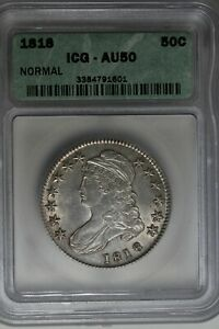 1818 ICG AU50  NORMAL  1800's Capped Bust Half Dollar,